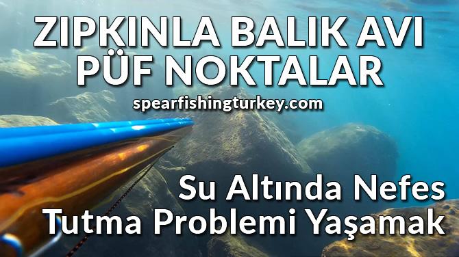 Zıpkınla Balık Avı Püf Noktalar-Nefes Tutma Problemi